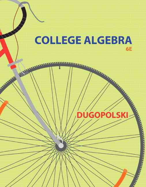 College Algebra By Dugopolski, Mark